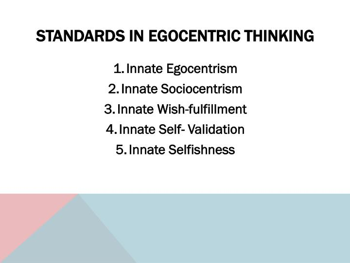 Standards in egocentric thinking