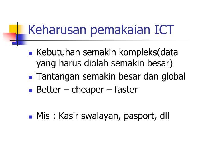 Keharusan pemakaian ICT