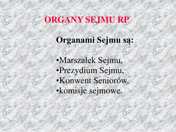 ORGANY SEJMU RP