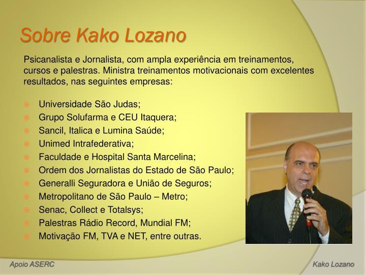 Sobre Kako Lozano