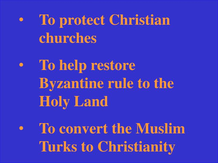 To protect Christian churches