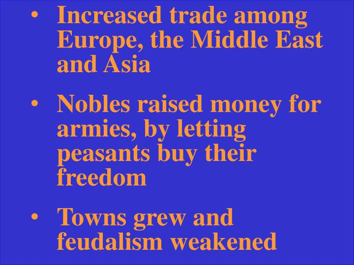 Increased trade among Europe, the Middle East and Asia