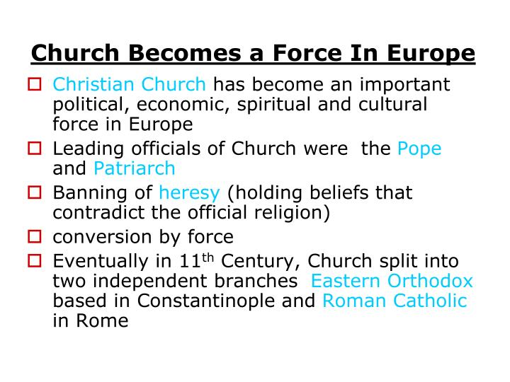 Church Becomes a Force In Europe