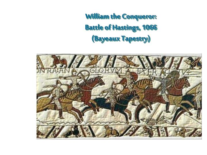 William the Conqueror: