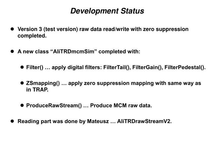 Development Status