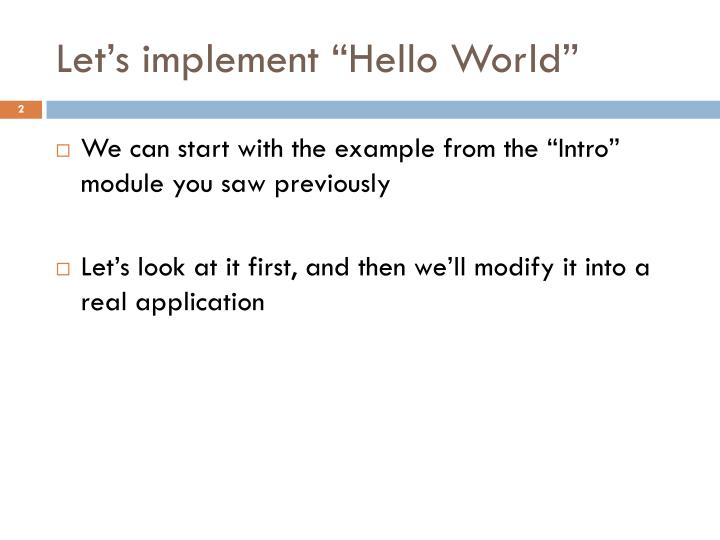 "Let's implement ""Hello World"""