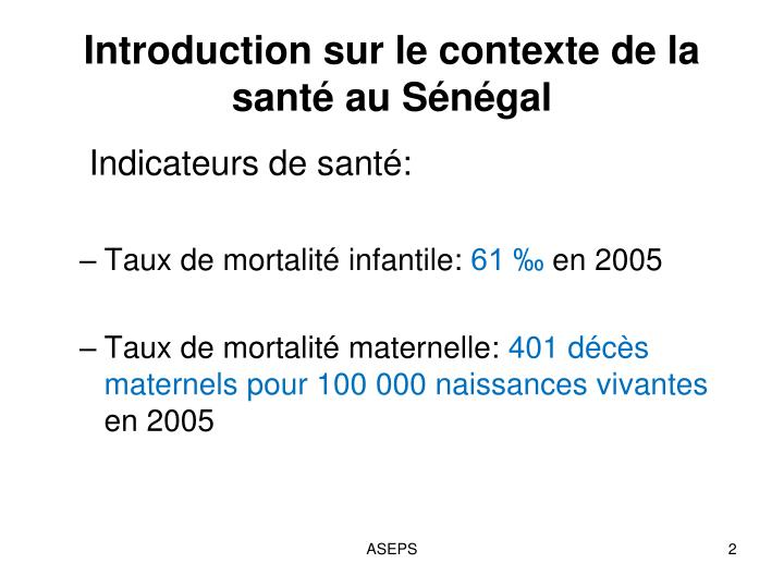 Introduction sur le contexte de la sant au s n gal