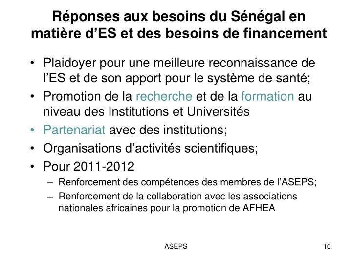 Réponses aux besoins du Sénégal en matière d'ES et des besoins de financement