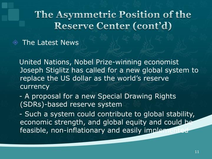 The Asymmetric Position of the Reserve Center (cont'd)