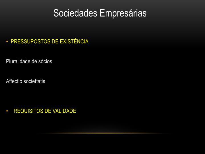 PRESSUPOSTOS DE EXISTÊNCIA
