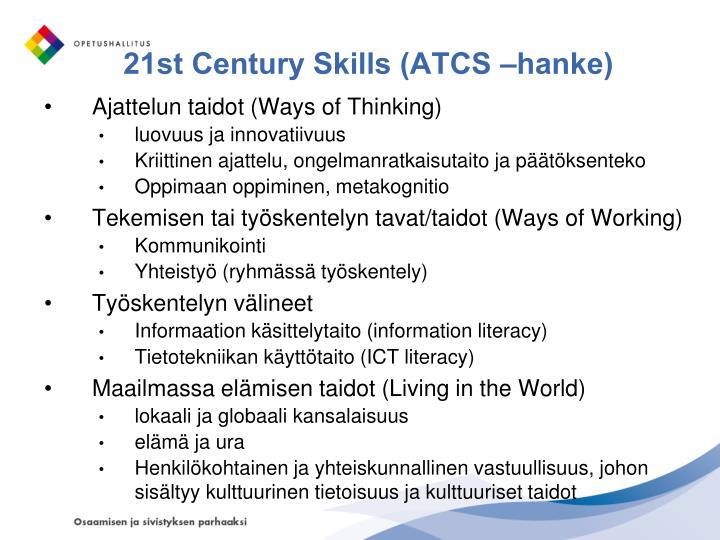 21st Century Skills (ATCS –hanke)
