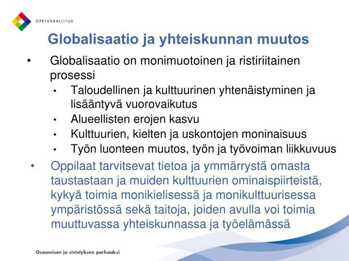 Globalisaatio ja yhteiskunnan muutos