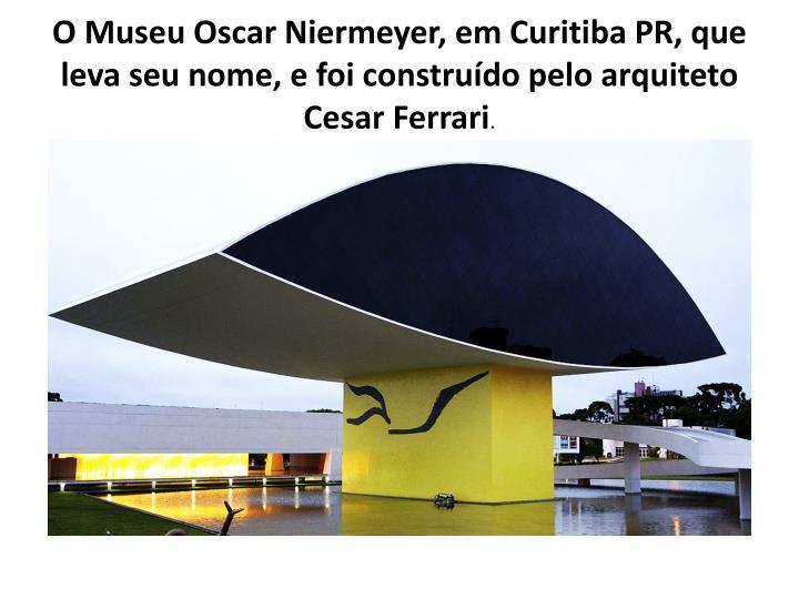 O Museu Oscar