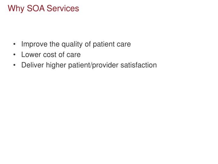 Why SOA Services