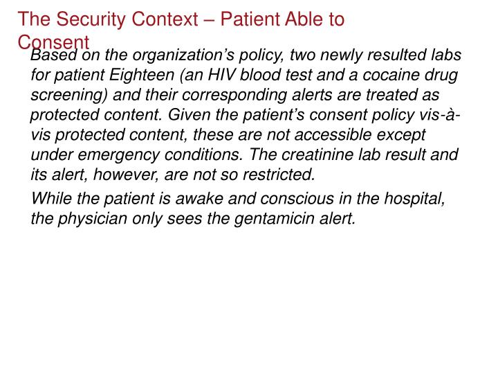 The Security Context – Patient Able to Consent