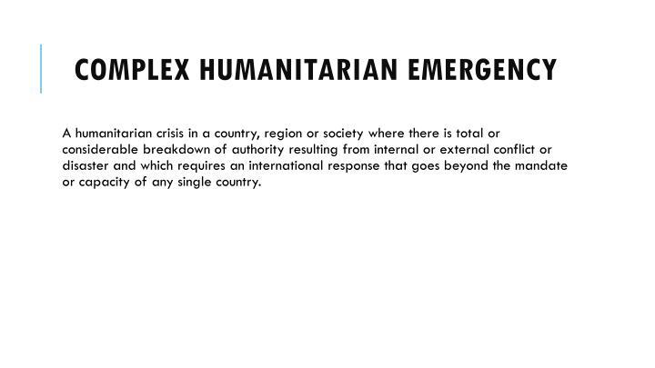 Complex Humanitarian Emergency