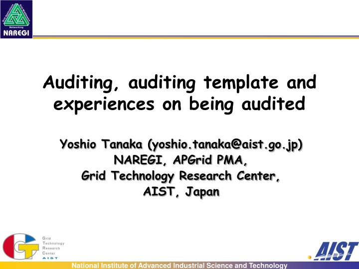 Auditing, auditing template and experiences on being audited