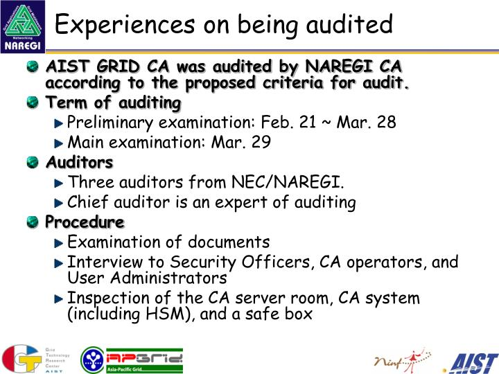 Experiences on being audited