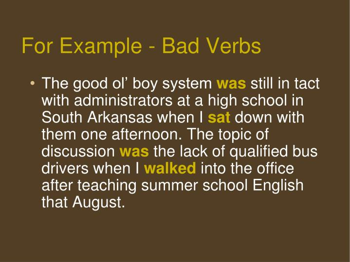 For Example - Bad Verbs
