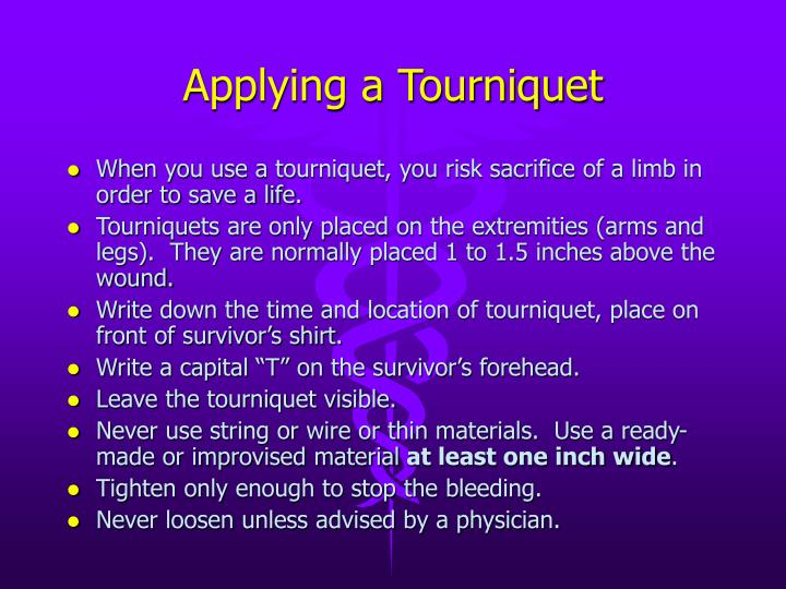 Applying a Tourniquet