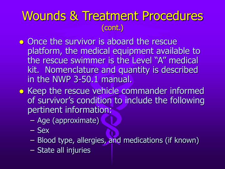 Wounds & Treatment Procedures