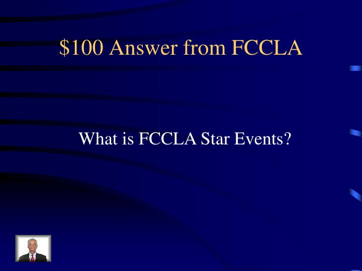 $100 Answer from FCCLA
