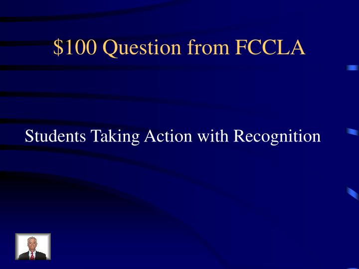 $100 Question from FCCLA