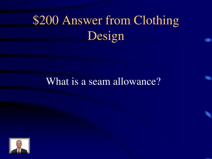 $200 Answer from Clothing Design