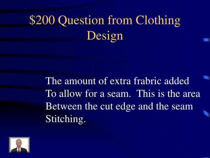 $200 Question from Clothing Design