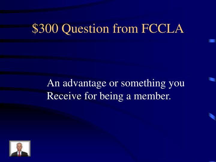 $300 Question from FCCLA
