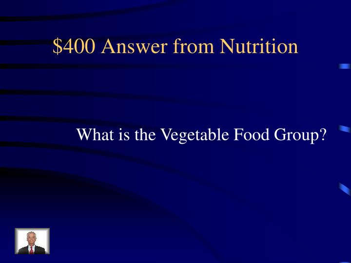 $400 Answer from Nutrition