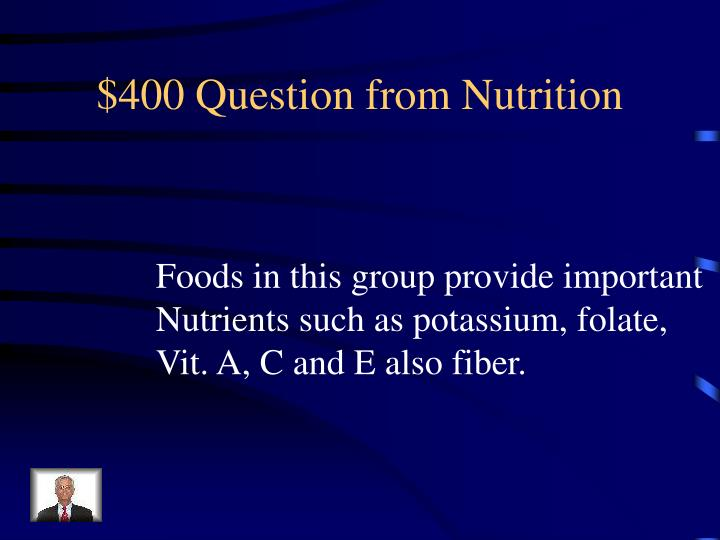 $400 Question from Nutrition