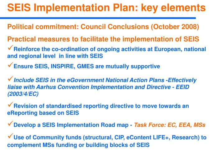 Reinforce the co-ordination of ongoing activities at European, national and regional level  in line with SEIS