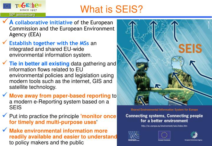 What is SEIS?