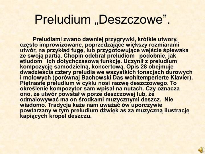 """Preludium """"Deszczowe""""."""