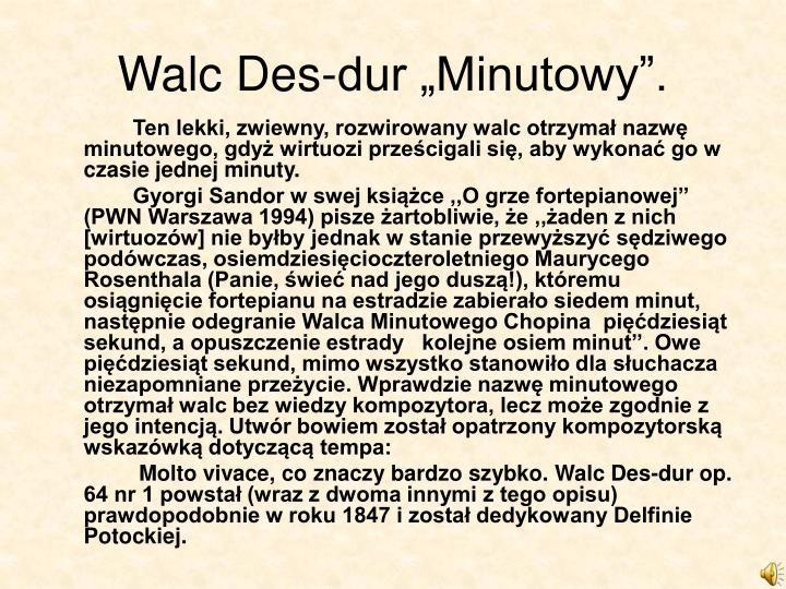 "Walc Des-dur ""Minutowy""."