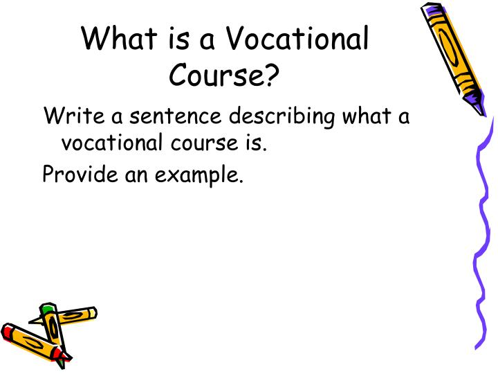 What is a vocational course
