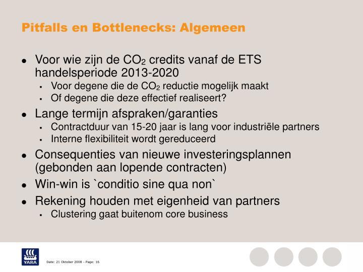 Pitfalls en Bottlenecks: Algemeen