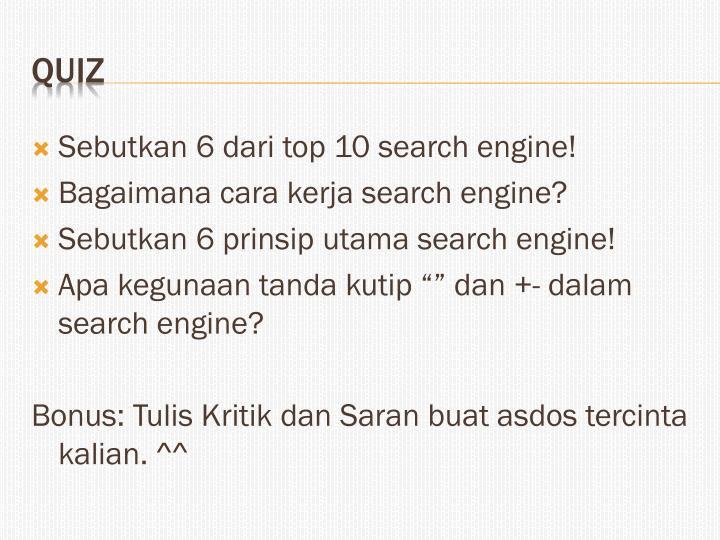 Sebutkan 6 dari top 10 search engine!
