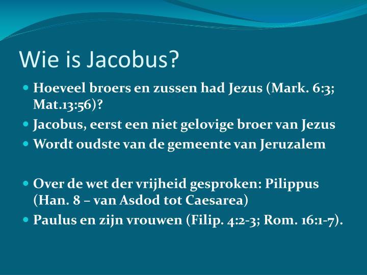 Wie is Jacobus?