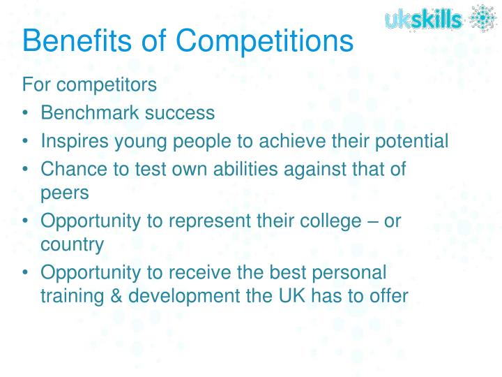 Benefits of Competitions