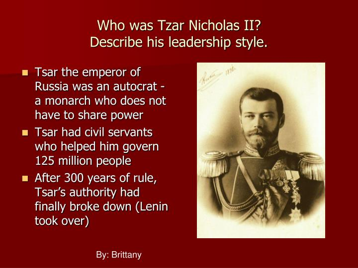 Who was tzar nicholas ii describe his leadership style