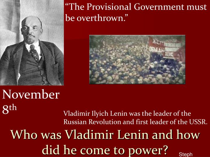 Who was Vladimir Lenin and how did he come to power?