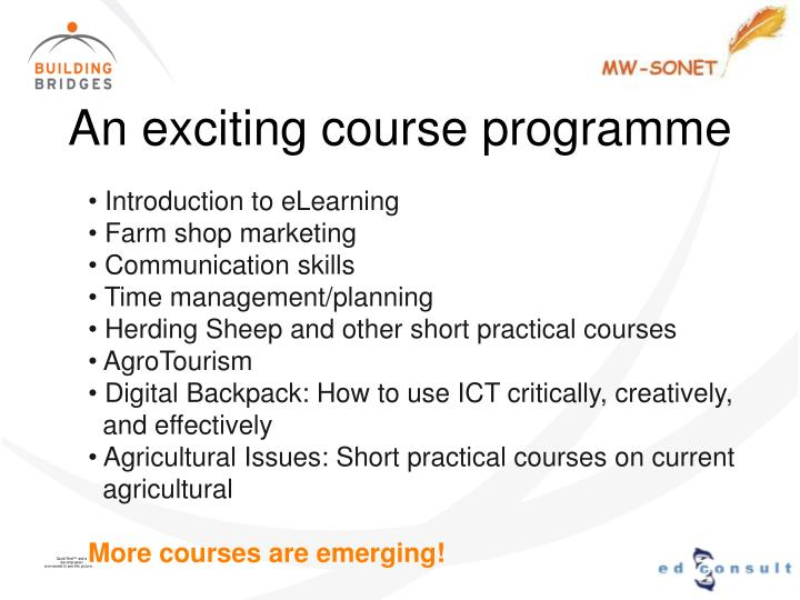 An exciting course programme