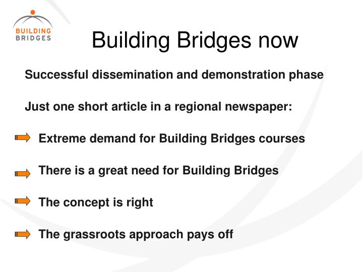 Building Bridges now