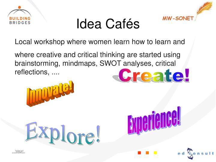 Idea Cafés