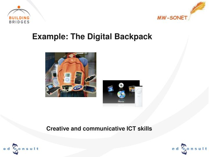 Example: The Digital Backpack