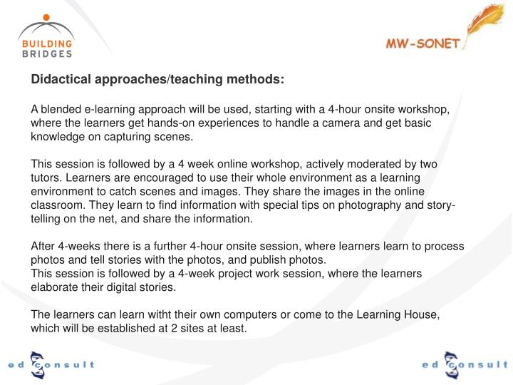 Didactical approaches/teaching methods: