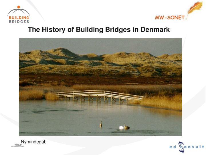 The History of Building Bridges in Denmark