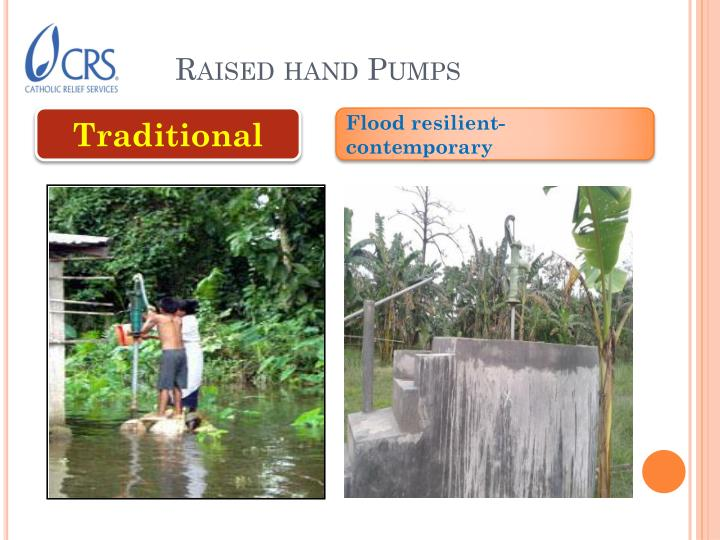 Raised hand pumps